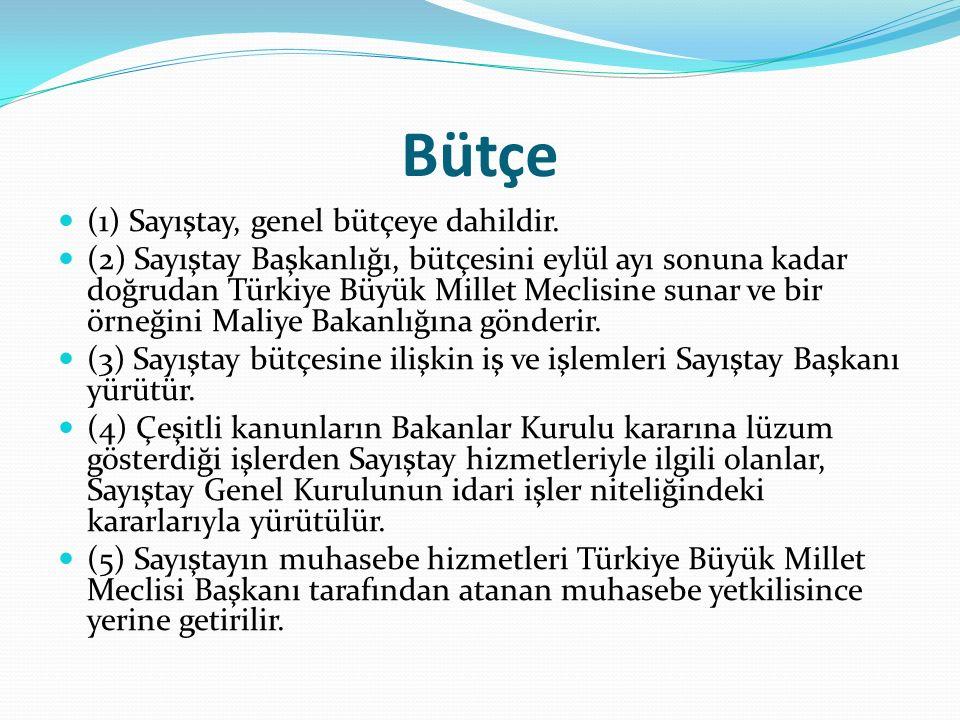 Bütçe (1) Sayıştay, genel bütçeye dahildir.