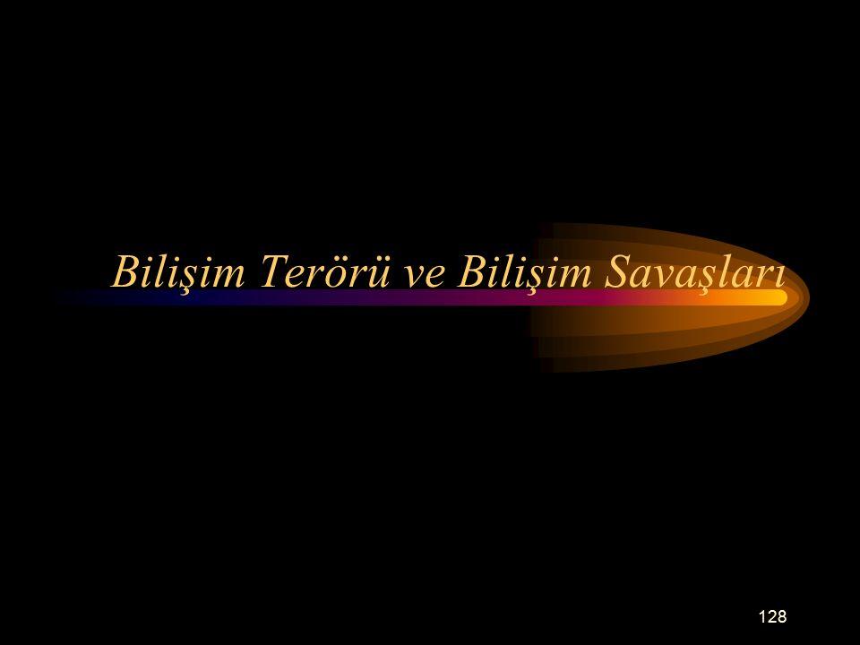 Bilişim Terörü ve Bilişim Savaşları 128