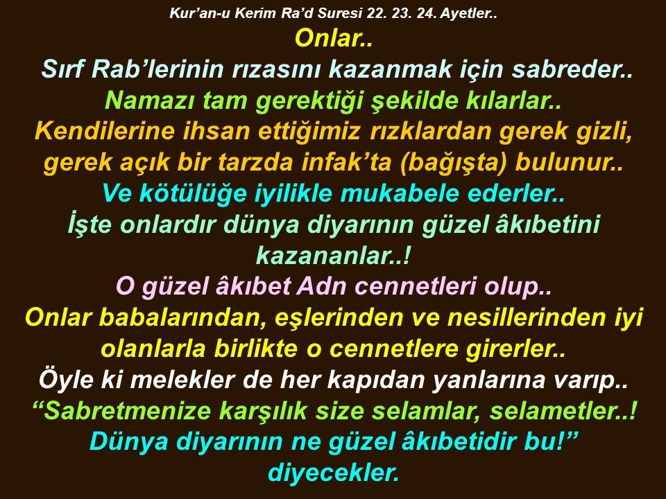 Kur'an-u Kerim Ra'd Suresi 22. 23. 24. Ayetler..