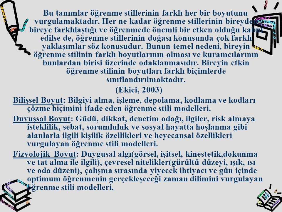 YARARLANILAN VE BAŞVURULAN KAYNAKLAR Büyüköztürk, Ş., Akgün, Ö.E., Özkahvecioğlu, Ö.