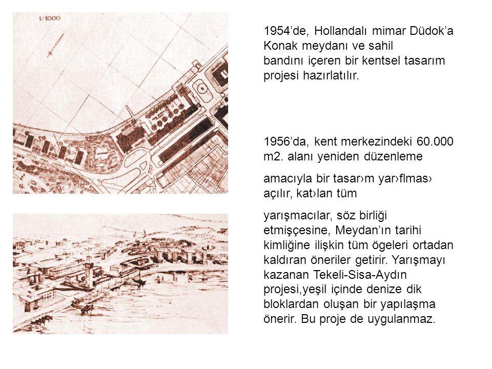 1956'da, kent merkezindeki 60.000 m2.