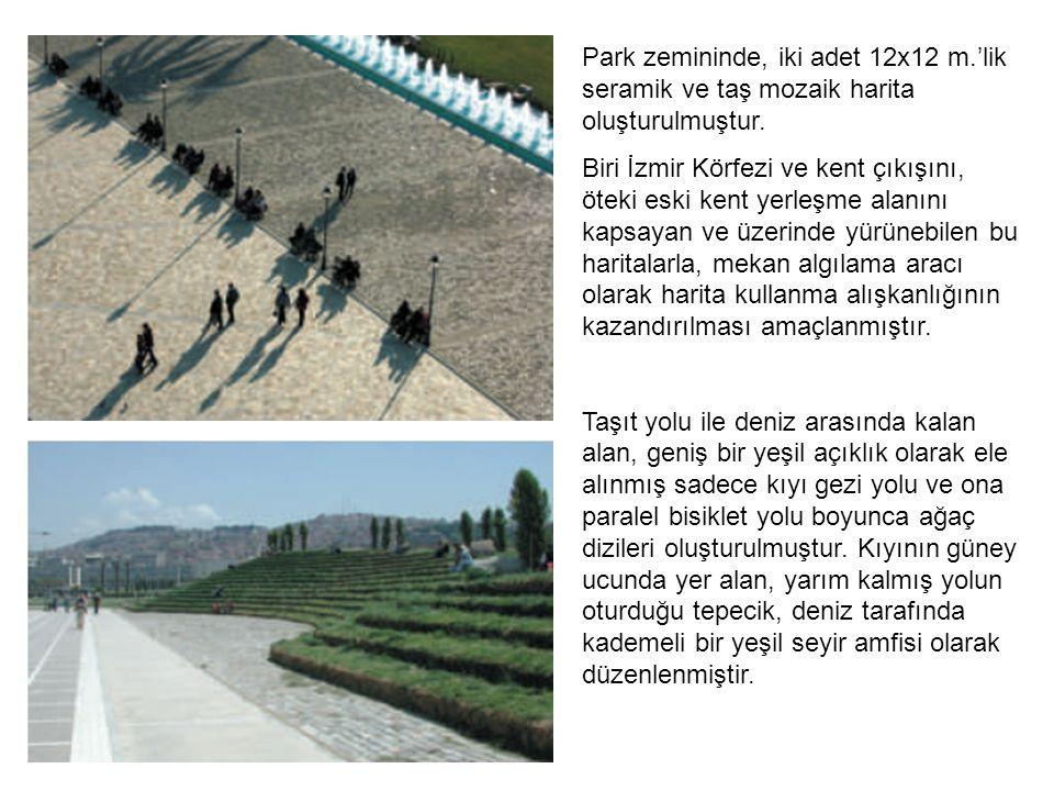 Park zemininde, iki adet 12x12 m.'lik seramik ve taş mozaik harita oluşturulmuştur.