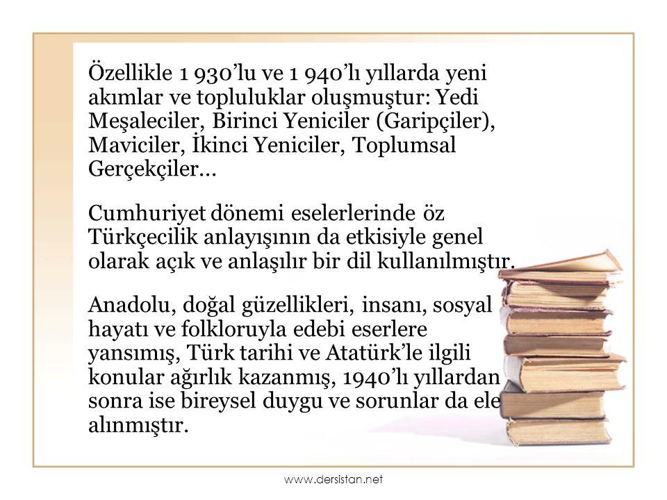 Dünyaya açılma ve çağdaşlaşma çabaları edebiyatı da etkilemiş; Dünya edebiyatı daha yakından takip edilmiştir.