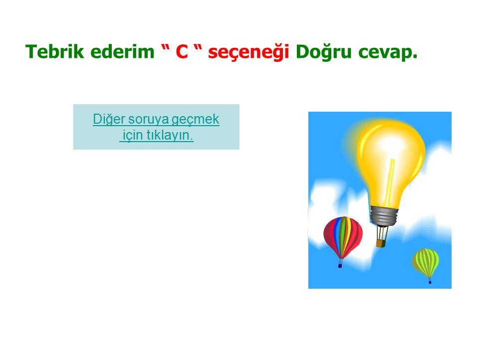 6.Aşağıdaki cümlelerin hangisi, yükleminin çeşidi yönünden diğerlerinden farklıdır.