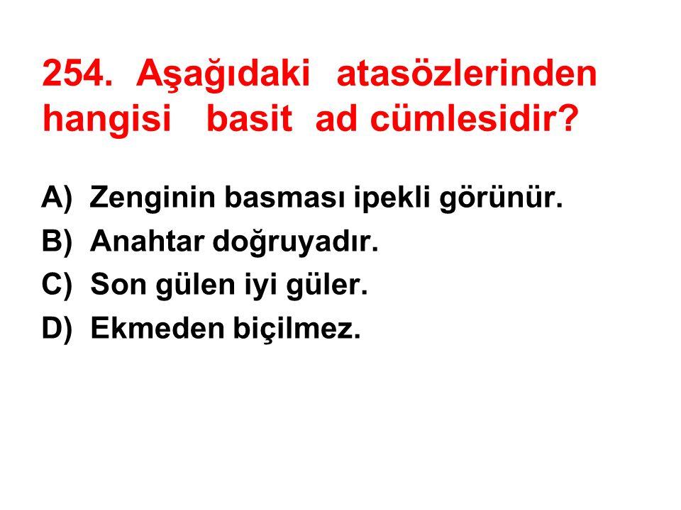 253.Dün İstanbul da hafif şiddette bir deprem yaşandı.