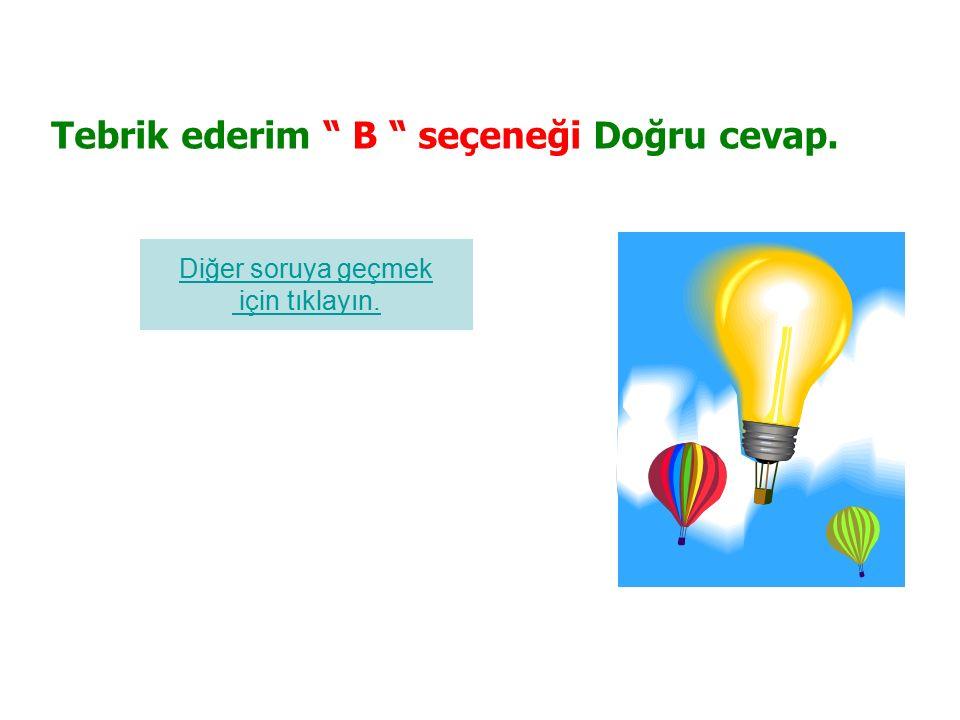 95.Yüklemin türüne göre farklı olan cümle aşağıdakilerden hangisidir.
