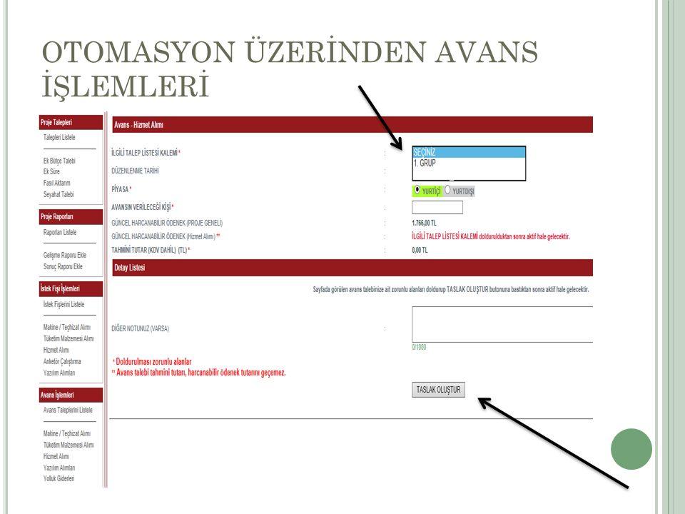 OTOMASYON ÜZERİNDEN AVANS İŞLEMLERİ