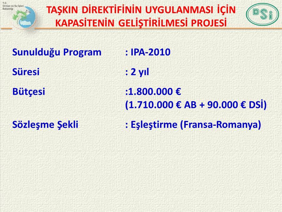 Sunulduğu Program: IPA-2010 Süresi: 2 yıl Bütçesi:1.800.000 € (1.710.000 € AB + 90.000 € DSİ) Sözleşme Şekli: Eşleştirme (Fransa-Romanya) TAŞKIN DİREKTİFİNİN UYGULANMASI İÇİN KAPASİTENİN GELİŞTİRİLMESİ PROJESİ