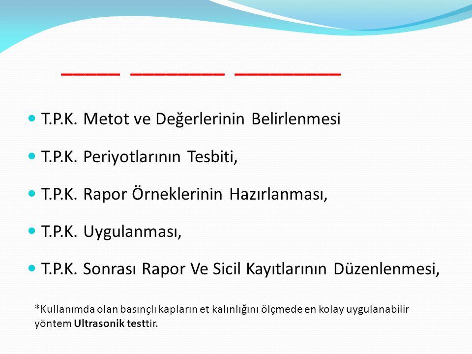 T.P.K. Metot ve Değerlerinin Belirlenmesi T.P.K. Periyotlarının Tesbiti, T.P.K.