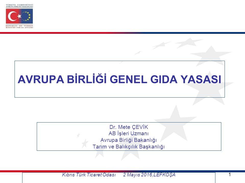 Kıbrıs Türk Ticaret Odası 2 Mayıs 2016,LEFKOŞA 1 AVRUPA BİRLİĞİ GENEL GIDA YASASI Dr.