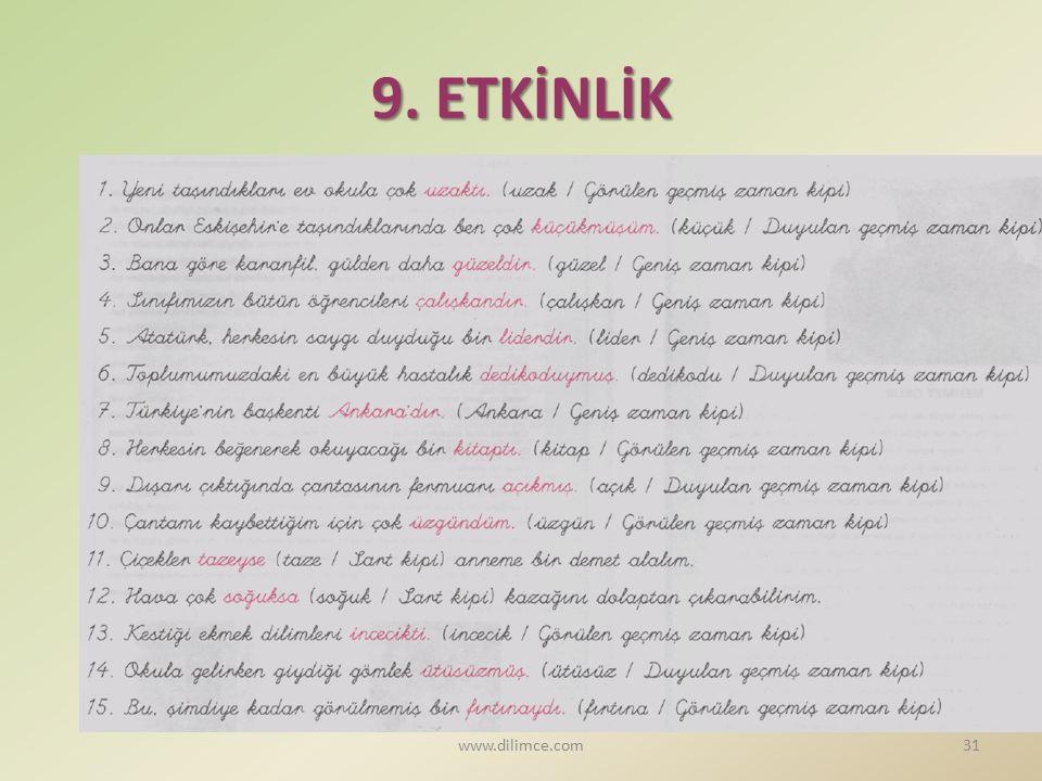 9. ETKİNLİK 31www.dilimce.com