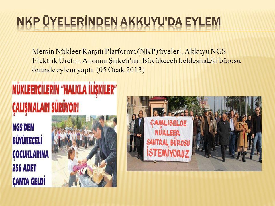 Mersin Nükleer Karşıtı Platformu (NKP) üyeleri, Akkuyu NGS Elektrik Üretim Anonim Şirketi'nin Büyükeceli beldesindeki bürosu önünde eylem yaptı. (05 O