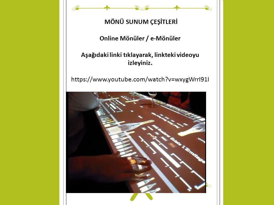 © Copyright Showeet.com MÖNÜ SUNUM ÇEŞİTLERİ Online Mönüler / e-Mönüler Aşağıdaki linki tıklayarak, linkteki videoyu izleyiniz.