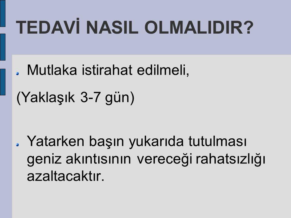 TEDAVİ NASIL OLMALIDIR.