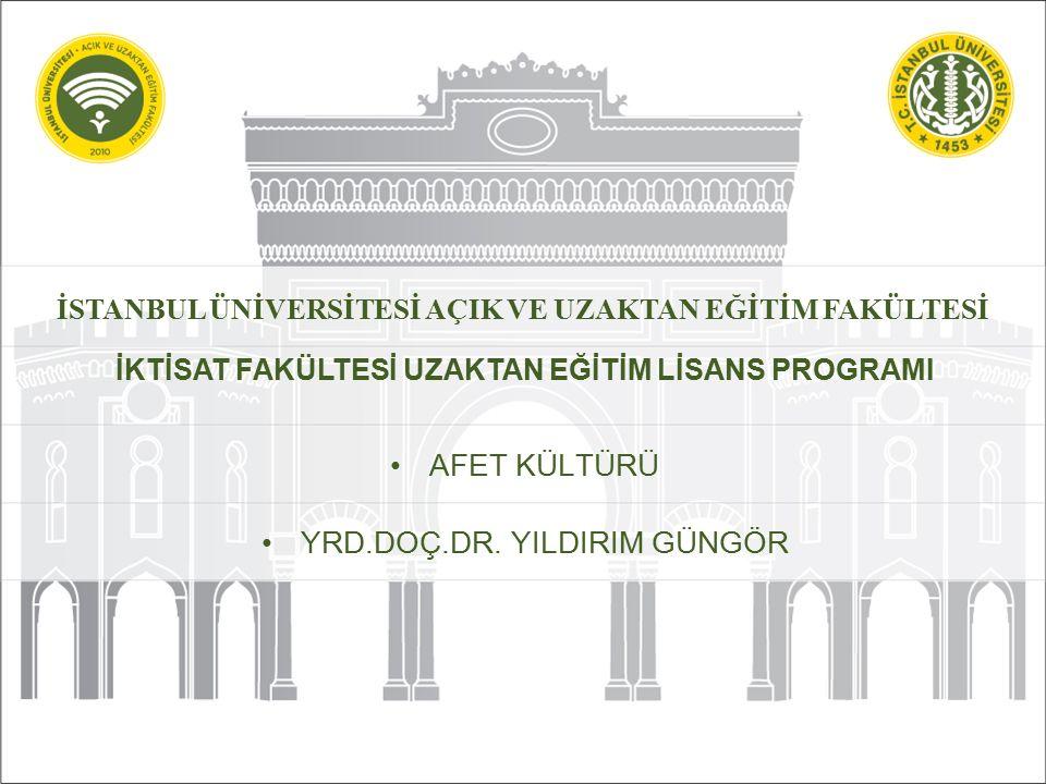 DERS 7 YANGIN İstanbul Üniversitesi Açık ve Uzaktan Eğitim Fakültesi - İktisat Fakültesi Uzaktan Eğitim Lisans Programı Yrd.