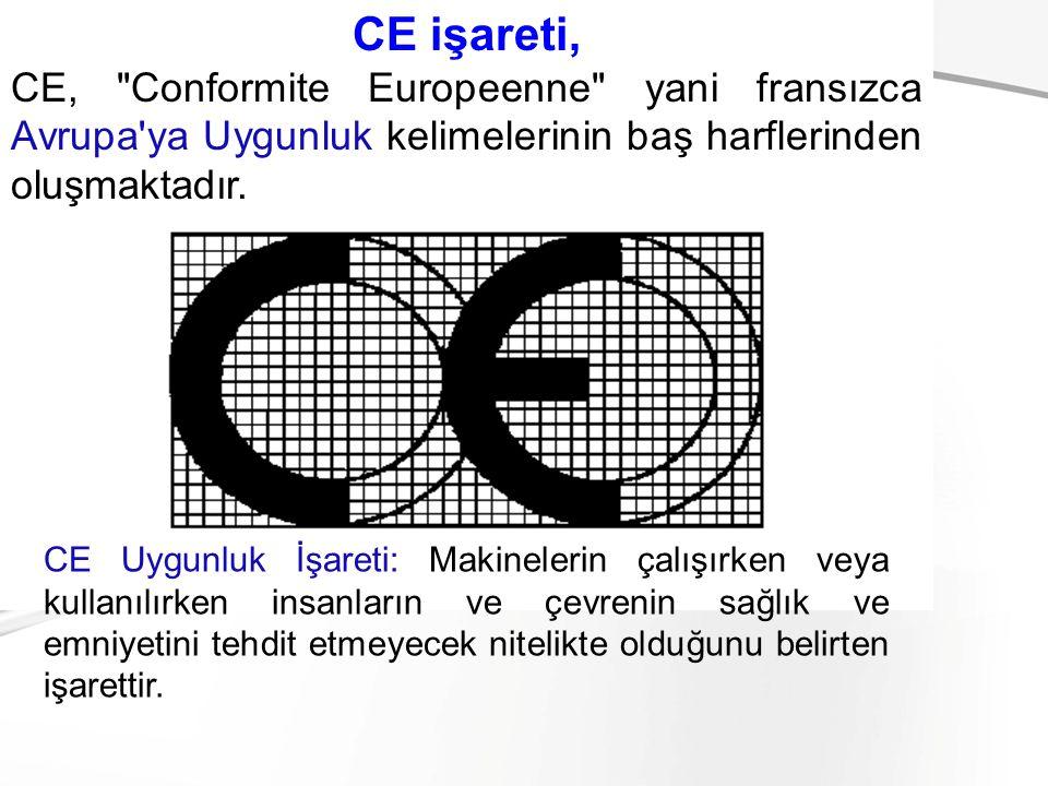 C- Yük kaldırmada kullanılan iş ekipmanı ile ilgili genel hükümler: 1.