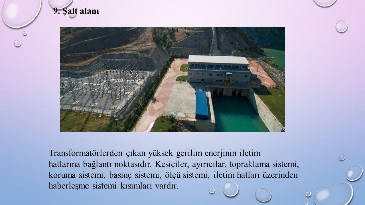 9. Şalt alanı Transformatörlerden çıkan yüksek gerilim enerjinin iletim hatlarına bağlantı noktasıdır. Kesiciler, ayırıcılar, topraklama sistemi, koru