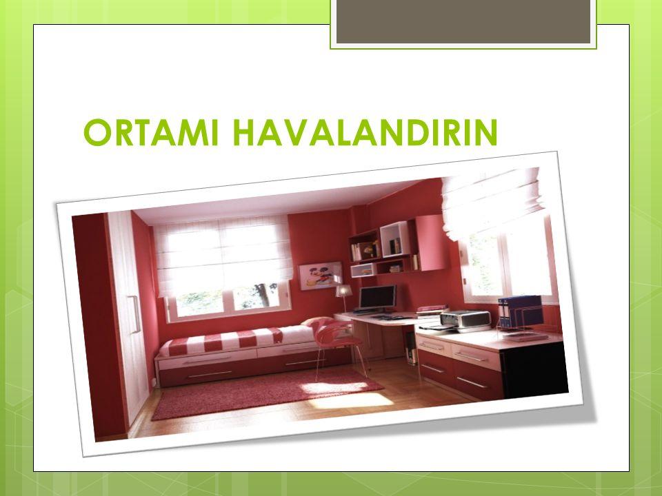 ORTAMI HAVALANDIRIN