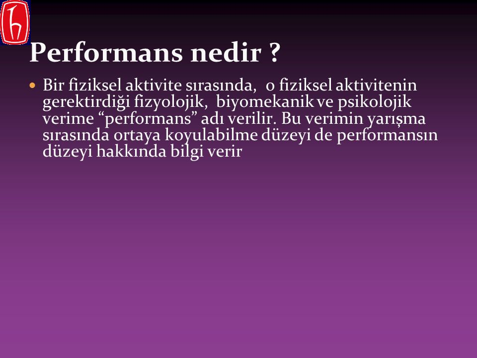 Performans nedir .