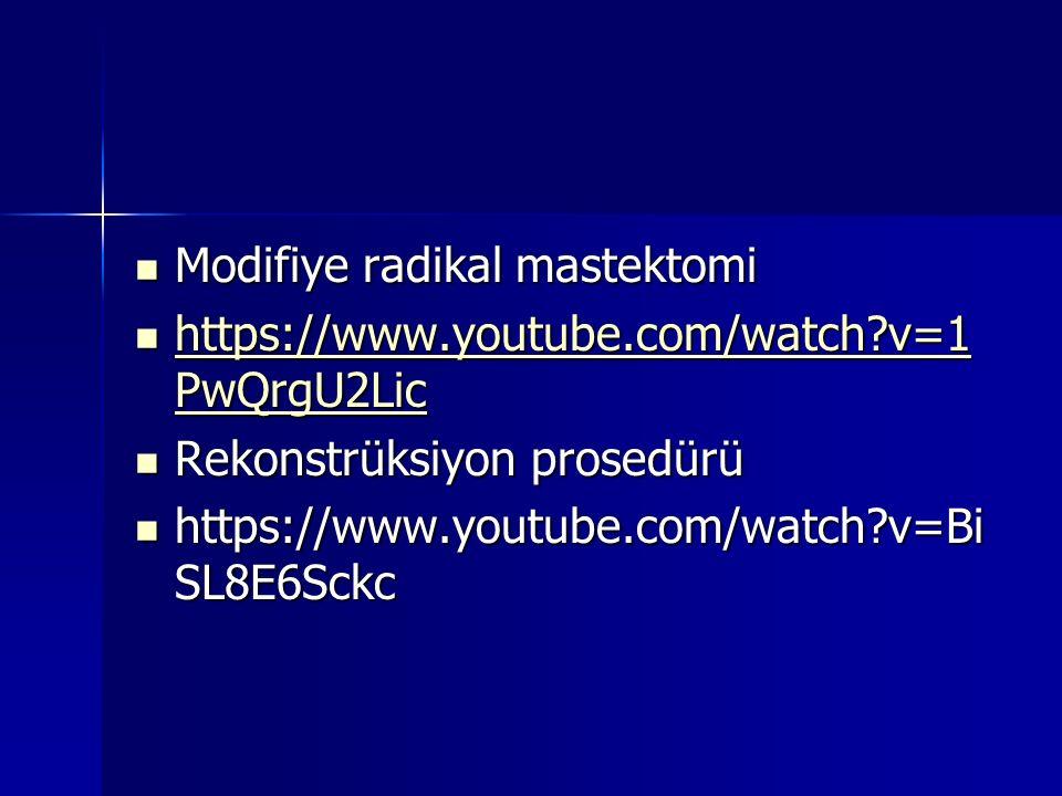 Modifiye radikal mastektomi Modifiye radikal mastektomi https://www.youtube.com/watch?v=1 PwQrgU2Lic https://www.youtube.com/watch?v=1 PwQrgU2Lic http