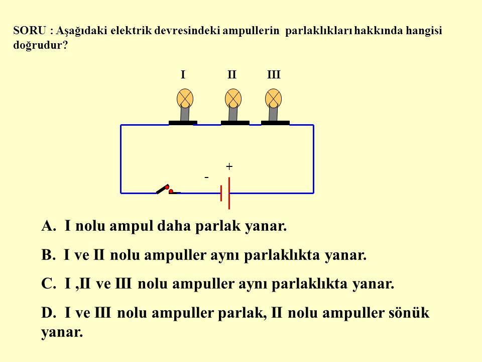 SORU : 3 ampulü ve iki pili bir elektrik devresine seri olarak bağlayınız.