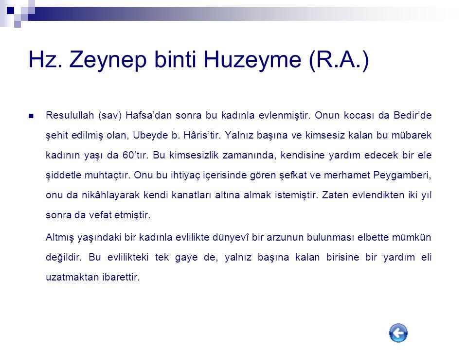 Hz. Hafsa binti Ömer (R.A.) Hz. Hafsa dul bir kadındır. Kocası Bedir Savaşı'nda şehid edilmiş bir mücahittir. Kocasının vefatına üzülmüş, yalnız başın