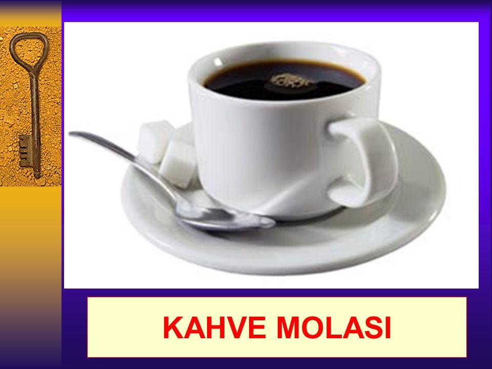 KAHVE MOLASI