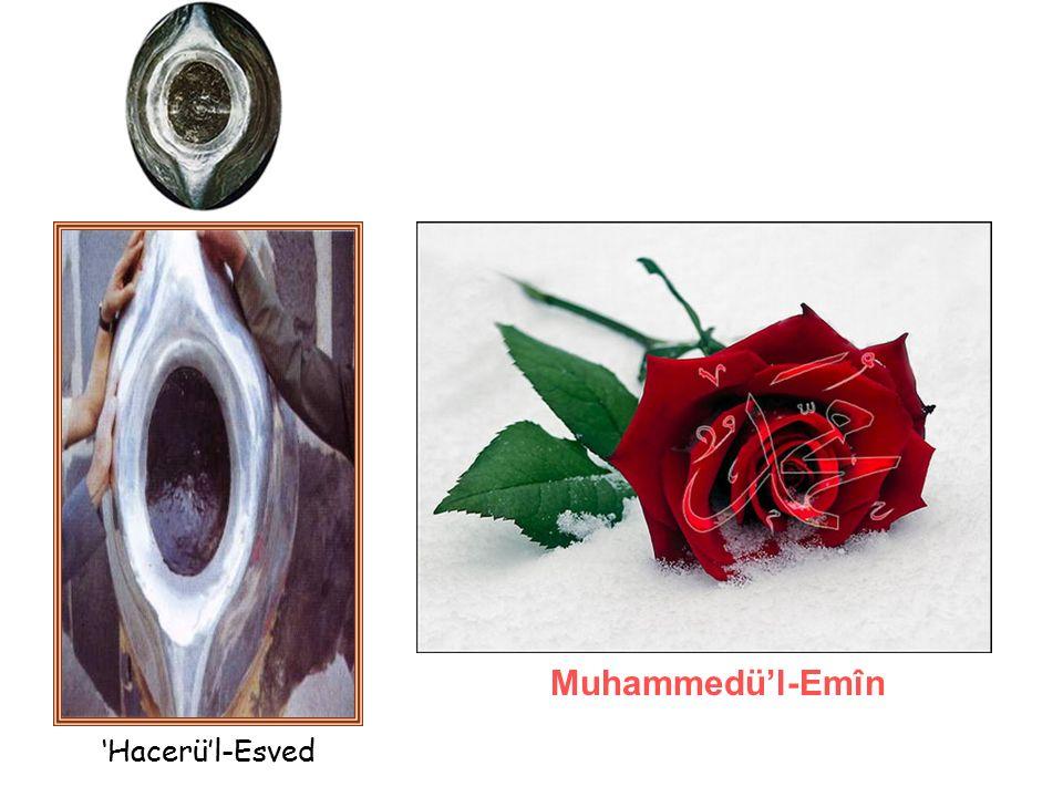 'Hacerü'l-Esved Muhammedü'l-Emîn