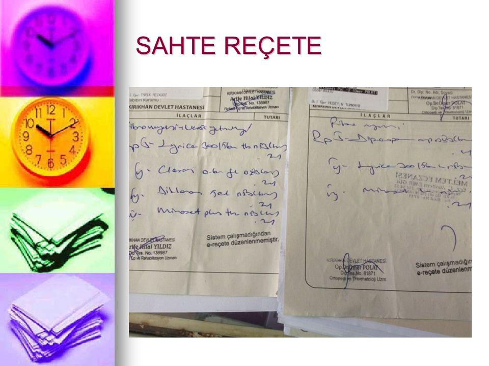 SAHTE REÇETE