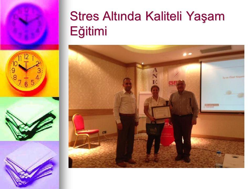 Stres Altında Kaliteli Yaşam Eğitimi