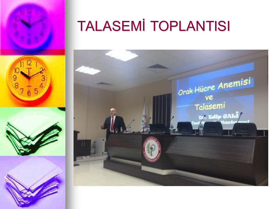TALASEMİ TOPLANTISI
