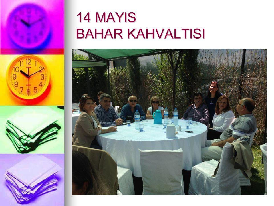 14 MAYIS BAHAR KAHVALTISI