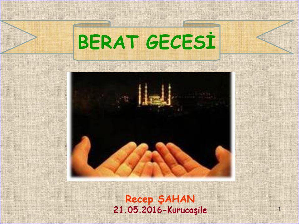 Recep ŞAHAN 21.05.2016-Kurucaşile 1 BERAT GECESİ