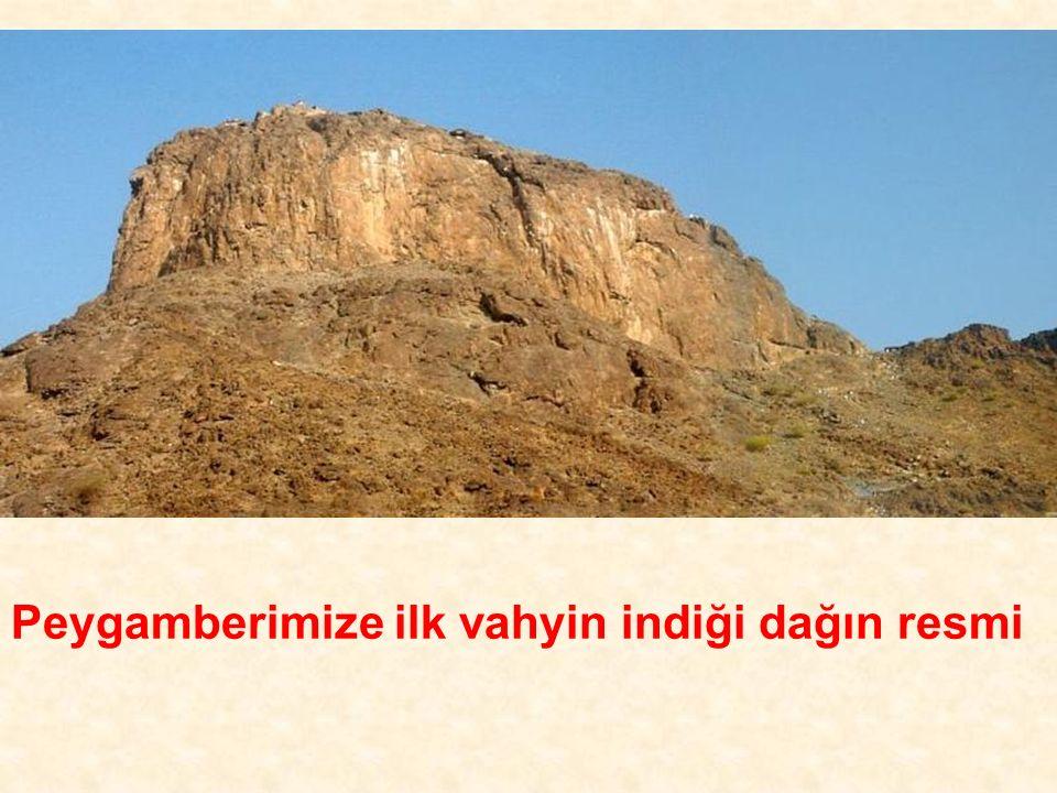 Peygamberimize ilk vahyin indiği dağın resmi
