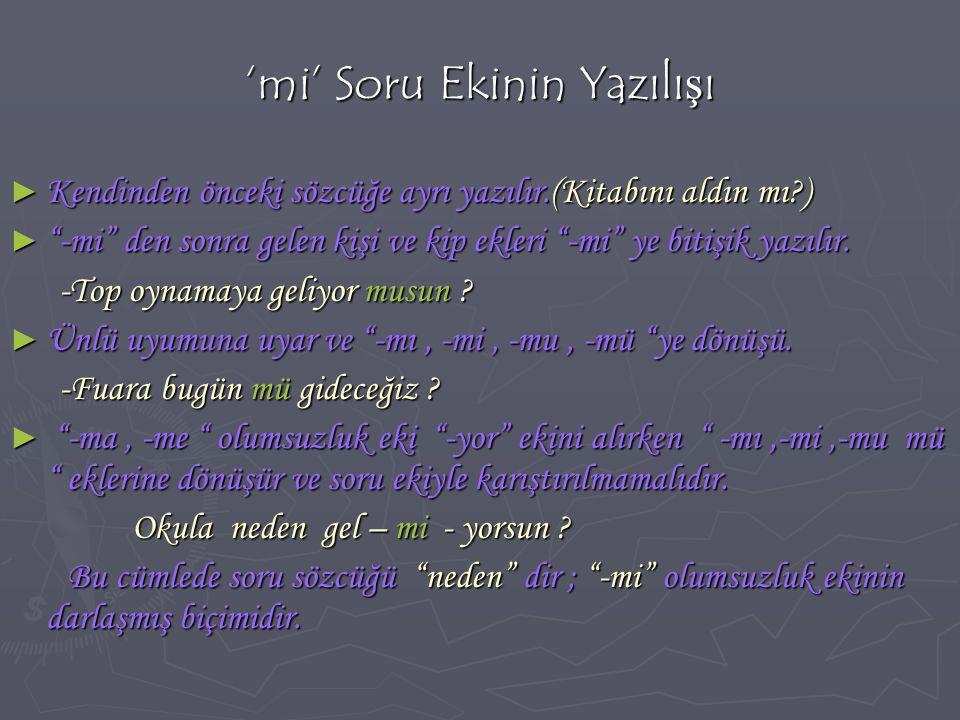 SÖZCÜKLERİN YAZIMI ► Dilimiz çok geniş bir alanda konuşulmakta ve yazıya geçirilmektedir.Türkiye'de konuşulan ve yazılan Türkçe'de dil birliğini sağlamak, Türkçe'nin herkes tarafından aynı biçimde söylenip, yazılması amacıyla İstanbul ağzı temel alınmıştır.