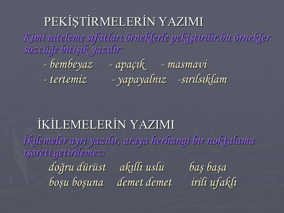 YABANCI SÖZCÜKLERİN YAZIMI YABANCI SÖZCÜKLERİN YAZIMI Yabancı sözcükler Türkçe'de söylendikleri gibi yazılır; ancak şu özelliklere dikkat edilmelidir: Yabancı sözcükler Türkçe'de söylendikleri gibi yazılır; ancak şu özelliklere dikkat edilmelidir: 1-) Başında yada sonunda iki ünsüz bulunan yabancı sözcükleri yazarken bu ünsüzlerin arasına 1-) Başında yada sonunda iki ünsüz bulunan yabancı sözcükleri yazarken bu ünsüzlerin arasına ünlü bir harf konmaz: Doğru Yanlış Doğru Yanlış gram gıram gram gıram fren firen fren firen lüks lüks lüks lüks