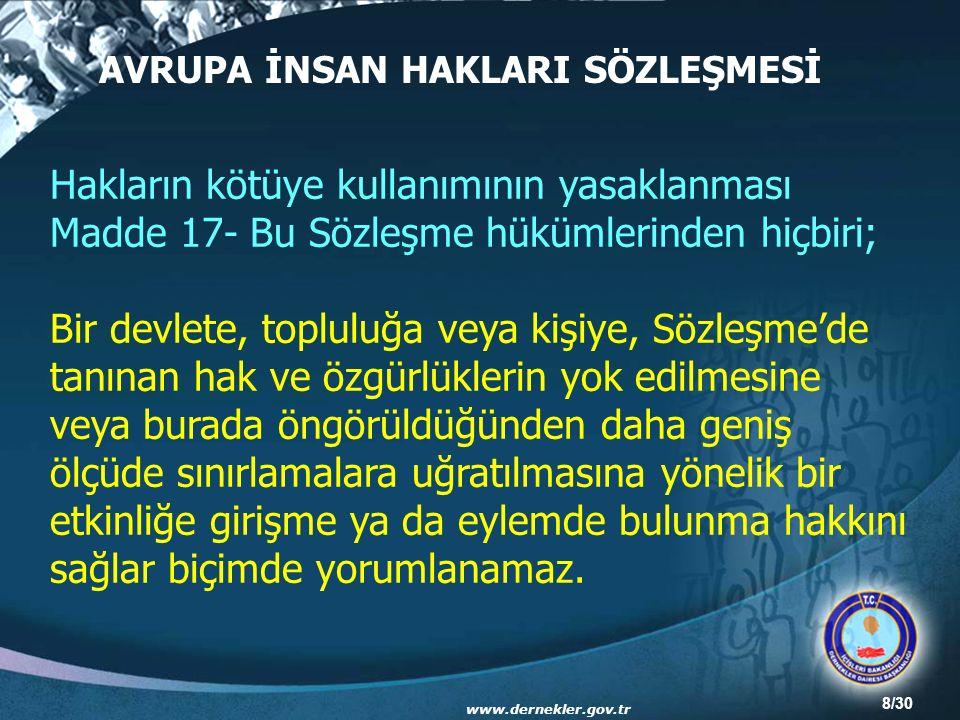 19/30 5072 SAYILI KANUN Kamu kurum ve kuruluşlarını, kamu hizmetlerini veya personelini desteklemek üzere kurulan dernekler ve Türk Medenî Kanununa göre kurulan vakıflar ile bunların kamu kurum ve kuruluşları ile ilişkileri, 5072 sayılı Dernek ve Vakıfların Kamu Kurum ve Kuruluşları ile İlişkilerine Dair Kanun'da düzenlenmiştir.