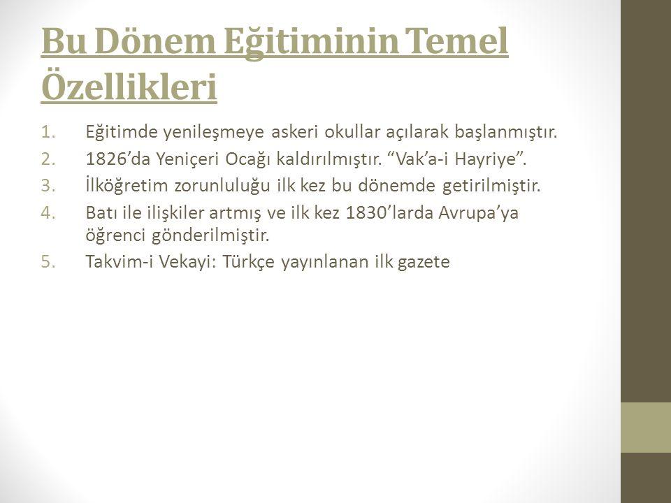 Yenileşme Döneminde Açılan Askeri Okulların Açılma Nedenleri: Osmanlıların savaşlarda yenilgileri çoğalması.