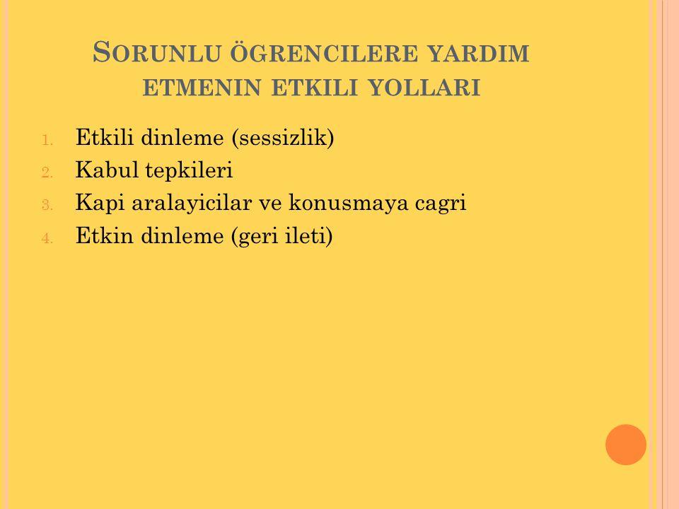 S ORUNLU ÖGRENCILERE YARDIM ETMENIN ETKILI YOLLARI 1.