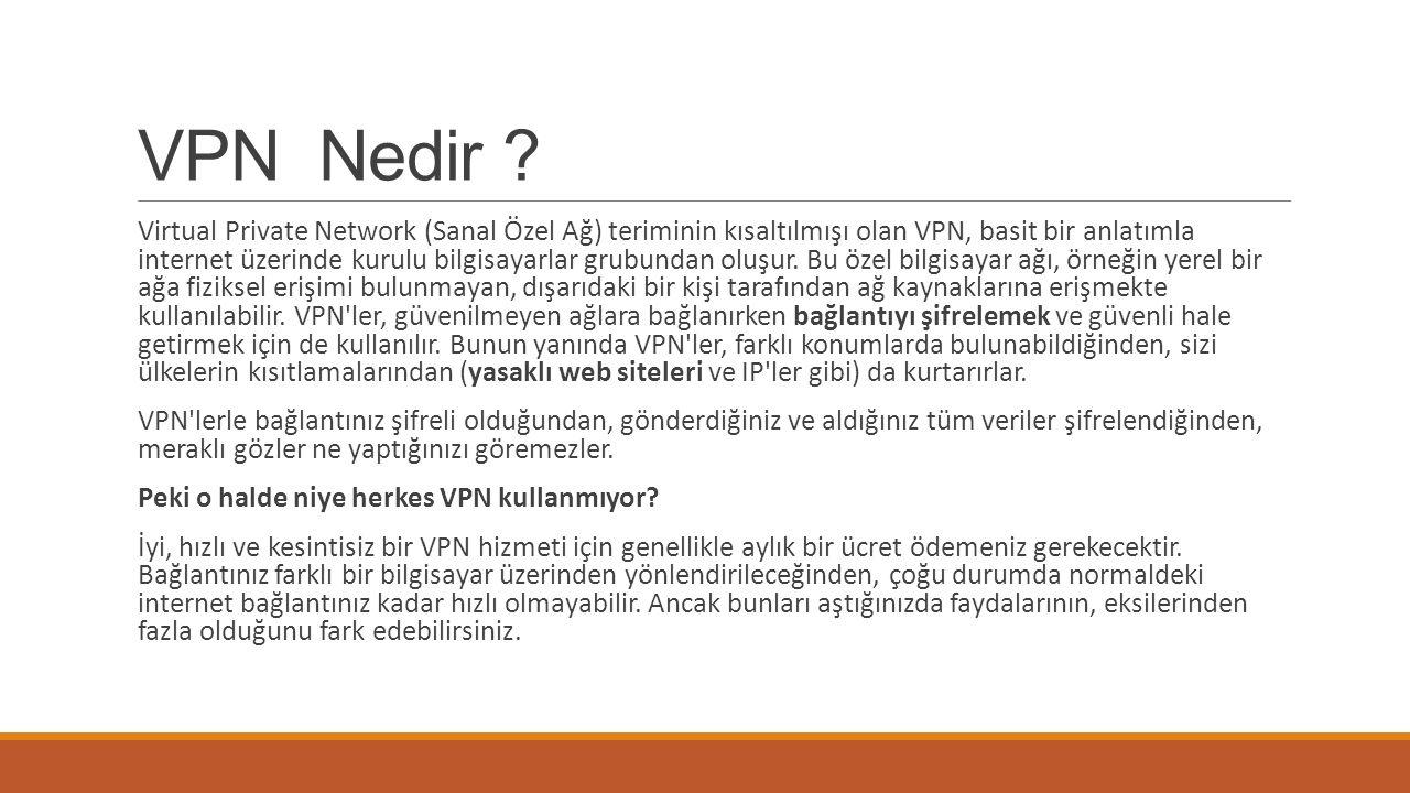 VPN Nedir .