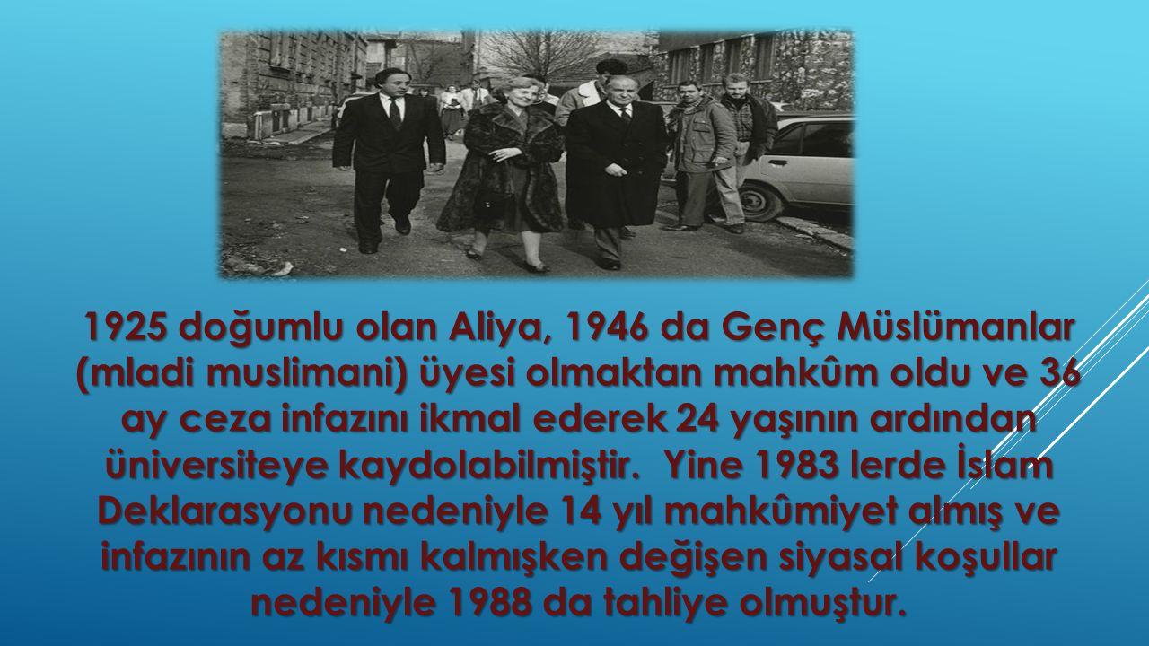 1925 doğumlu olan Aliya, 1946 da Genç Müslümanlar (mladi muslimani) üyesi olmaktan mahkûm oldu ve 36 ay ceza infazını ikmal ederek 24 yaşının ardından