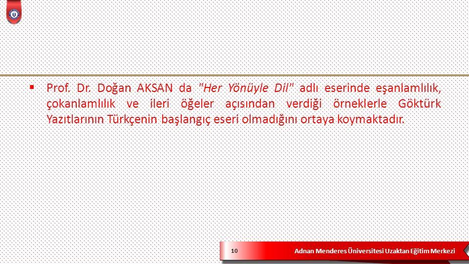 Adnan Menderes Üniversitesi Uzaktan Eğitim Merkezi 10  Prof.