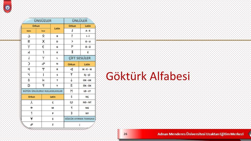 Adnan Menderes Üniversitesi Uzaktan Eğitim Merkezi Göktürk Alfabesi 26