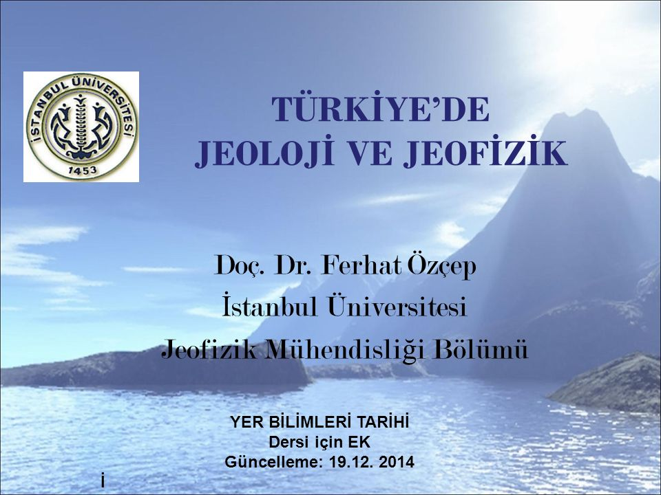 İstanbul Darülfünunu'nda Jeoloji Eğitimi.