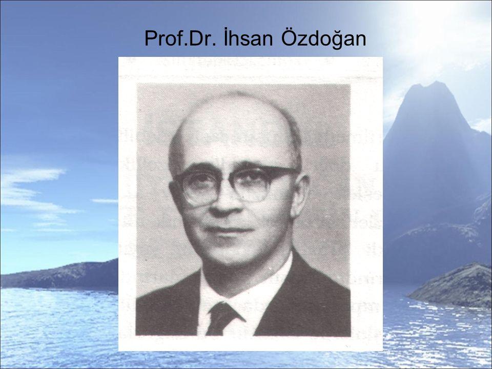 Prof.Dr. İhsan Özdoğan