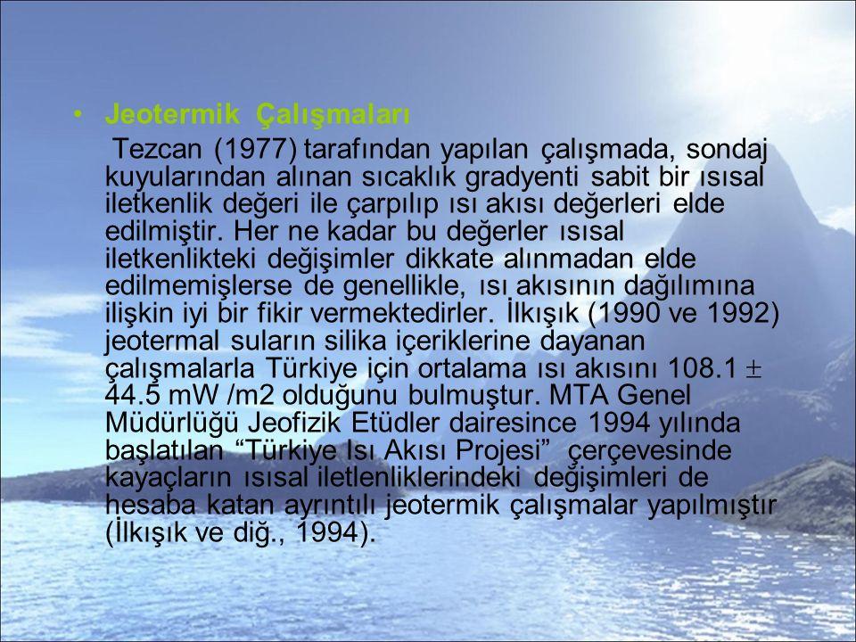 Jeotermik Çalışmaları Tezcan (1977) tarafından yapılan çalışmada, sondaj kuyularından alınan sıcaklık gradyenti sabit bir ısısal iletkenlik değeri ile çarpılıp ısı akısı değerleri elde edilmiştir.