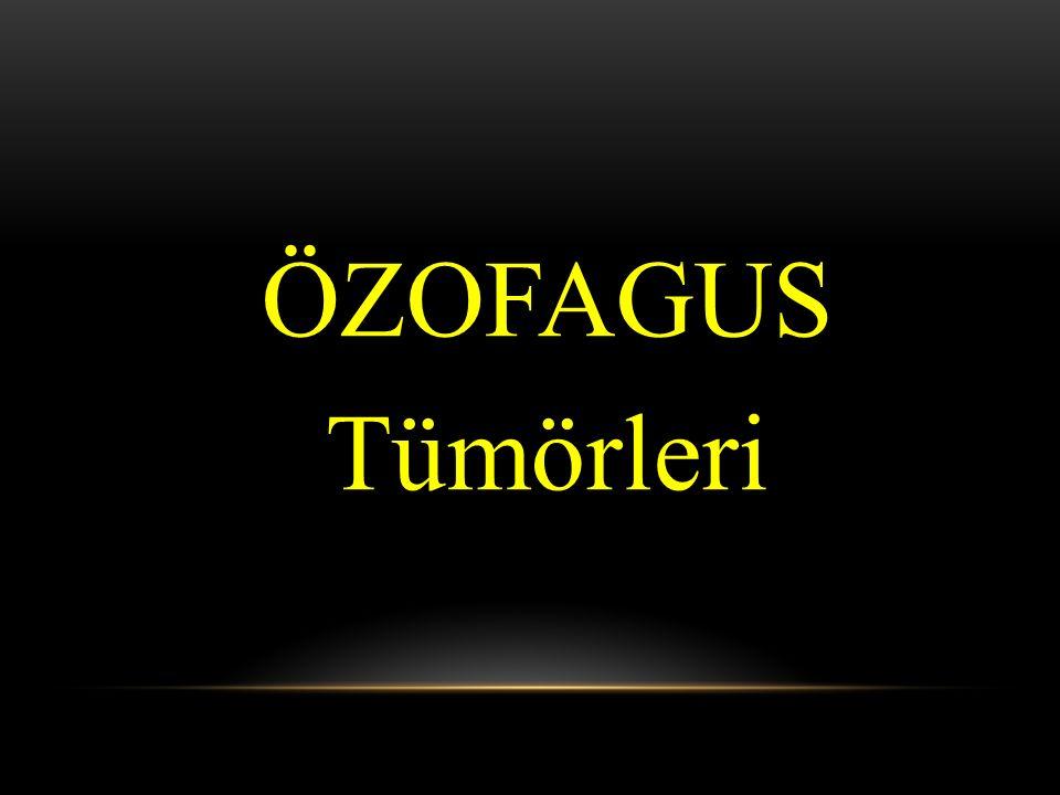 ÖZOFAGUS Tümörleri