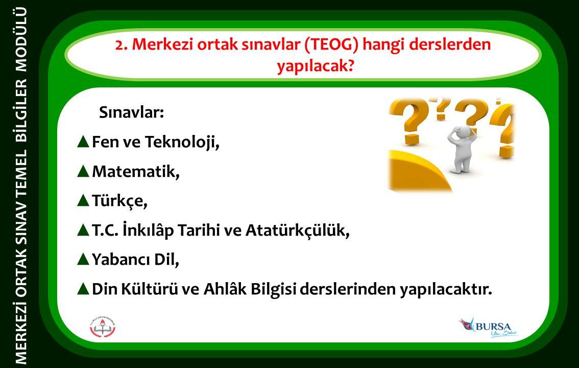 Sınavlar: ▲ Fen ve Teknoloji, ▲ Matematik, ▲ Türkçe, ▲ T.C.