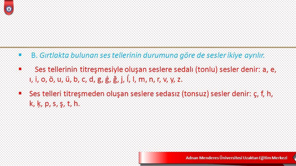 Adnan Menderes Üniversitesi Uzaktan Eğitim Merkezi 2.Küçük ünlü uyumu : 14  Küçük ünlü uyumu, Türkçe sözcüklerdeki düzlük yuvarlaklık uyumudur ve ilk heceden başlanarak birbirini takip eden heceler arasında aranır.