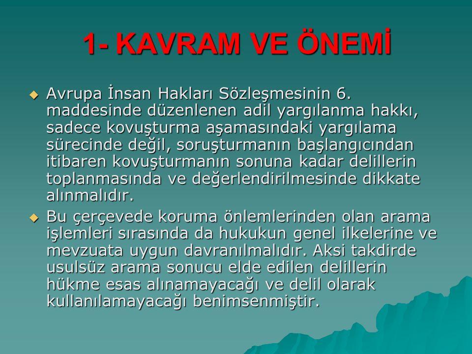 1- KAVRAM VE ÖNEMİ  Avrupa İnsan Hakları Sözleşmesinin 6.